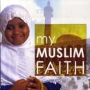 Image for My Muslim faith