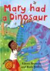 Image for Mary had a dinosaur