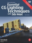 Image for Essential CG lighting techniques with 3ds Max