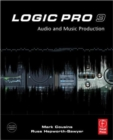 Image for Logic Pro 9  : audio and music production