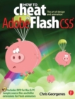 Image for How to cheat in Adobe Flash CS5  : the art of design and animation