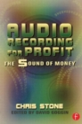 Image for Audio Recording for Profit : The Sound of Money