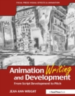 Image for Animation writing and development  : from script development to pitch