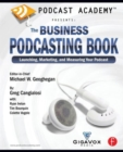 Image for Podcast academy  : the business podcasting book