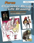 Image for Force  : character design from life drawing