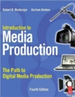 Image for Introduction to media production  : the path to digital media production
