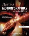 Image for Creating motion graphics with After Effects  : essential and advanced techniques