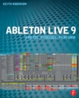 Image for Ableton Live 9  : create, produce, perform