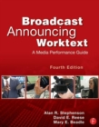 Image for Broadcast announcing worktext  : a media performance guide