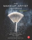 Image for The makeup artist handbook  : techniques for film, television, photography, and theatre