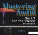 Image for Mastering audio  : the art and the science