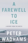 Image for A farewell to ice