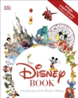 Image for The Disney book  : a celebration of the world of Disney
