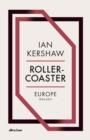 Image for Roller-coaster  : Europe, 1950-2017