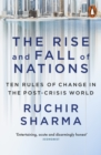 Image for The rise and fall of nations: ten forces of change in the post-crisis world