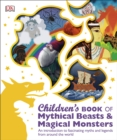 Image for Children's book of mythical beasts & magical monsters