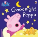 Image for Goodnight Peppa.