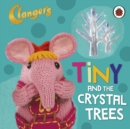 Image for Tiny and the crystal trees