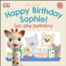 Image for Happy birthday Sophie!: pop-up peekaboo! : pop-up surprise under every flap!