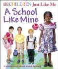Image for A school like mine  : a celebration of schools around the world