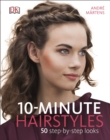 Image for 10-minute hairstyles  : 50 step-by-step looks