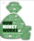 Image for How money works  : the facts visually explained