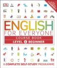 Image for English for everyoneLevel 1, beginner,: Course book