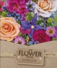 Image for The flower book  : a celebration of gorgeous flowers for your home