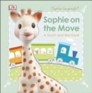 Image for Sophie on the move  : a touch and feel book