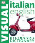 Image for Italian-English visual bilingual dictionary.