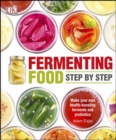 Image for Fermenting food  : step by step
