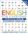 Image for English for everyone  : a complete self study programmeLevel 1, beginner,: Course book