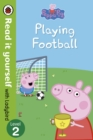 Image for Peppa Pig: Playing Football - Read It Yourself with Ladybird Level 2