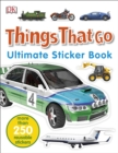 Image for Things That Go Ultimate Sticker Book