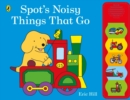Image for Spot's noisy things that go