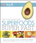Image for Superfoods, super fast