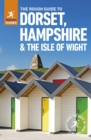 Image for The rough guide to Dorset, Hampshire & the Isle of Wight