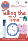 Image for Peppa Pig: Practise with Peppa: Wipe-Clean Telling the Time