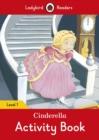 Image for Cinderella Activity Book - Ladybird Readers Level 1