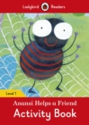 Image for Anansi Helps a Friend Activity Book - Ladybird Readers Level 1