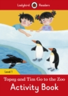Image for Topsy and Tim: Go to the Zoo Activity Book - Ladybird Readers Level 1