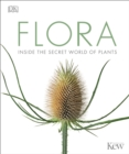 Image for Flora  : inside the secret world of plants