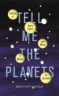 Image for Tell me the planets  : stories of brain injury and what it means to survive