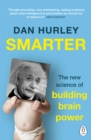 Image for Smarter  : the new science of building brain power
