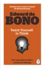 Image for Teach yourself to think