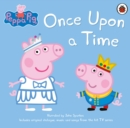 Image for Peppa Pig, once upon a time