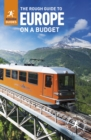 Image for The rough guide to Europe on a budget