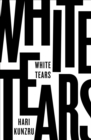 Image for White tears