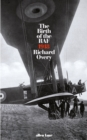 Image for The birth of the RAF, 1918  : the world's first air force