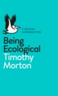 Image for Being ecological